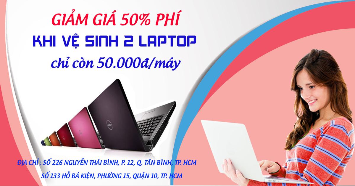 Chương trình giảm giá phí vệ sinh laptop
