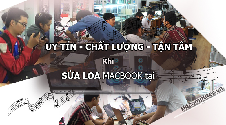dia-chi-sụa-loa-macbook-uy-tin