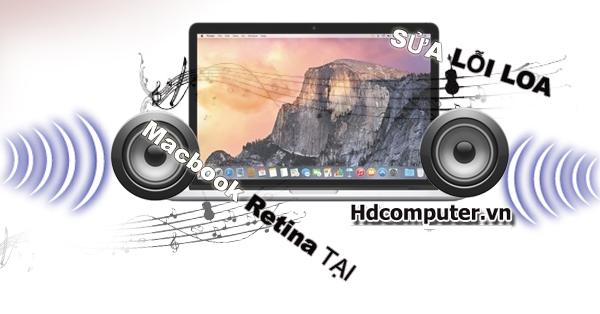 Nên sửa Macbook Retina bị mất âm thanh ở đâu tại HCM