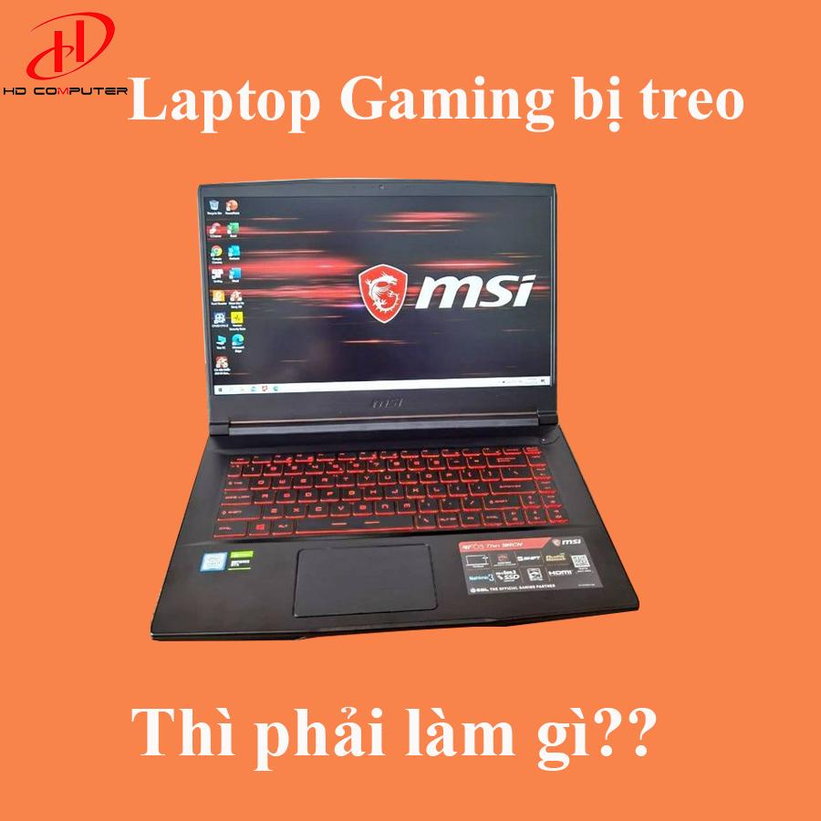 Laptop Gaming Bị Treo