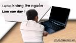 Nguyên nhân và cách khắc phục lỗi nguồn Laptop