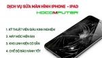 Sửa chữa - Thay thế Màn hình IPhone, IPad
