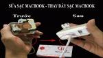 Sửa sạc, thay dây sạc Macbook
