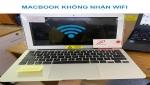 Tại sao macbook không kết nối được wifi?