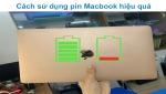 Cách sử dụng pin macbook hiệu quả