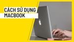 Cách dùng macbook cho người mới