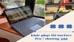 Surface pro 7 bị lỗi và cách khắc phục