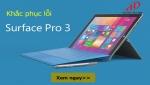 Các lỗi thường gặp trên Surface pro 3 và cách khắc phục