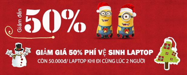 Khuyến mãi giảm 50% phí vệ sinh Laptop -  Chỉ 100.000đ vệ sinh ngay 2 Laptop